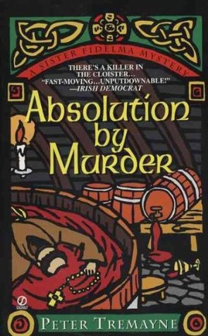 Absolution by Murder (Sister Fidelma, #1)