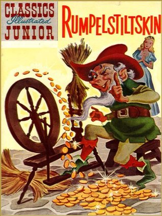 RUMPELSTILTSKIN and Other: Five Stories in One Book  by  William and Jacob Grimm