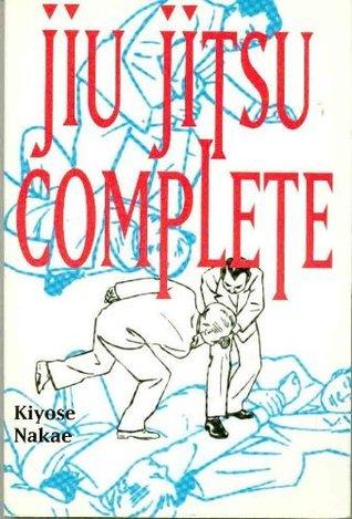 Jiu Jitsu Complete Kiyose Nakae