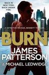 Burn (Michael Bennett, #7)