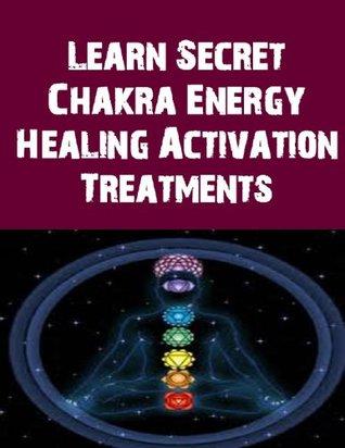 Learn Secret Chakra Energy Healing Activation Treatments Dr. Revi Dobrak