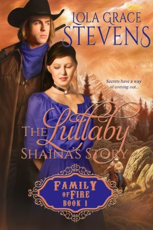 The Lullaby: Shaina's Story (Family of Fire)