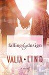 Falling by Design (Falling, #1)