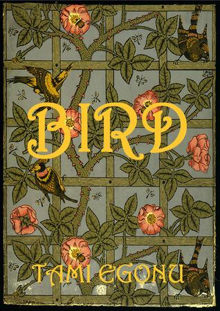 Bird (The Bird Trilogy, #1)