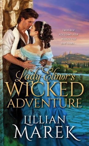 Lady Elinor's Wicked Adventures (Victorian Adventures, #1)