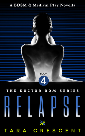 Diagnosis (Doctor Dom, #3)