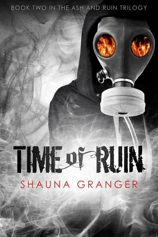 Review: Time of Ruin (Ash and Ruin #2) by Shauna Granger