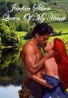 Queen Of My Heart by Jordan Silver