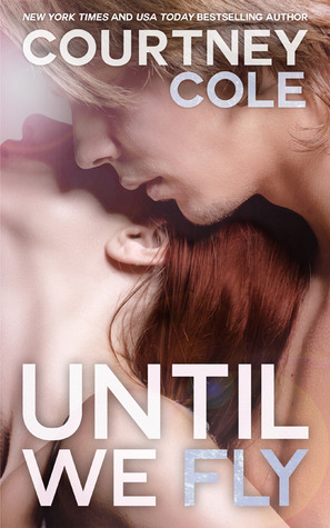 Until We Fly (Beautifully Broken, #4)