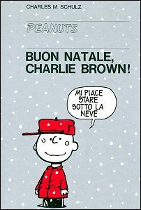Buon Natale, Charlie Brown!  by  Charles M. Schulz
