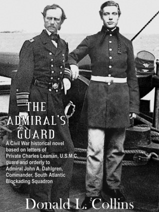 The Admirals Guard  by  Donald L. Collins
