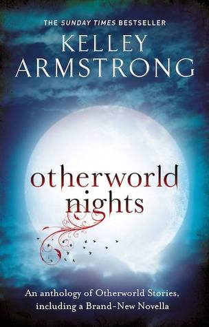 Otherworld Nights (Otherworld Stories, #3)
