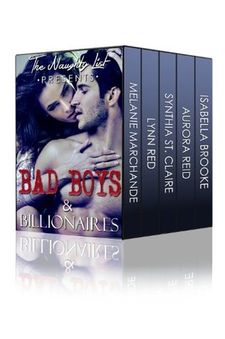 Bad Boys and Billionaires (The Naughty List Romance Bundles)