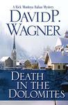 Death in the Dolomites: A Rick Montoya Italian Mystery (Rick Montoya Italian Mystery, #2)