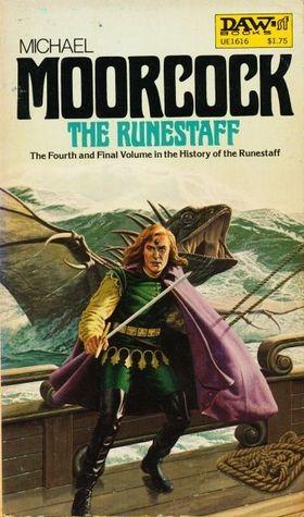 The Runestaff (History of the Runestaff, #4) Michael Moorcock