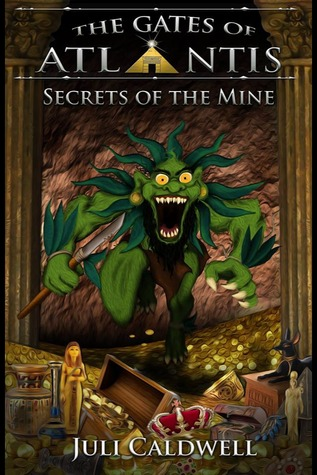 Secrets of the Mine by Juli Caldwell