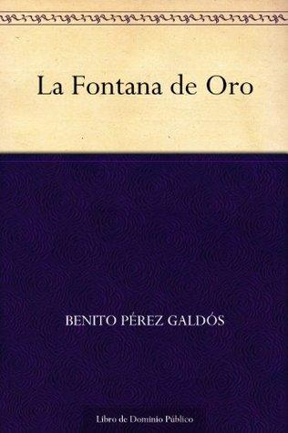La Fontana de Oro Benito Pérez Galdós