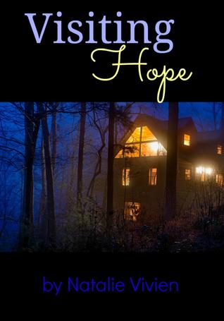 Visiting Hope  by  Natalie Vivien