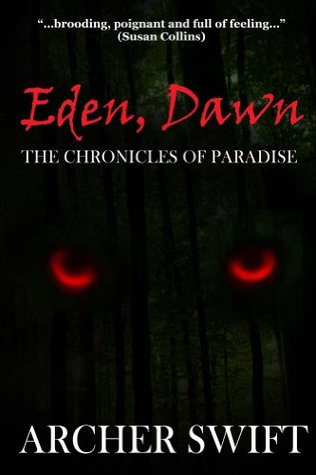 Eden, Dawn: The Chronicles of Paradise