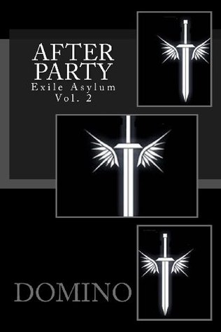 After Party: Exile Asylum, Vol. 2  by  Domino