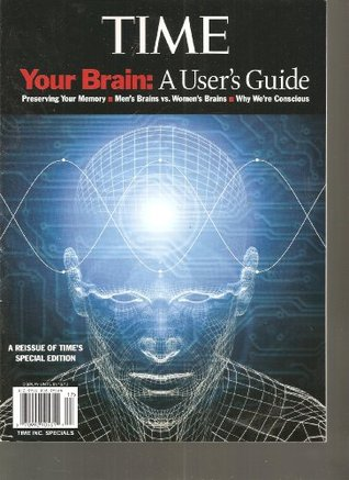 Time Magazine (Your Brain: A Users Guide, Time Inc. Specials 2012) Various