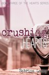 Crushing Hearts (Hearts, #3)