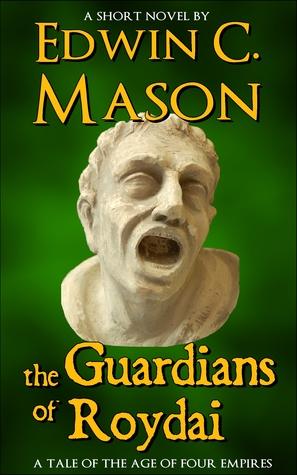 The Guardians of Roydai  by  Edwin C. Mason