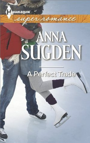 A Perfect Trade (Harlequin Superromance)