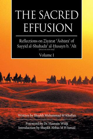 The Sacred Effusion Sheikh Muhammed Khalfan
