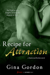 Recipe for Attraction (Madewood Brothers, #2)