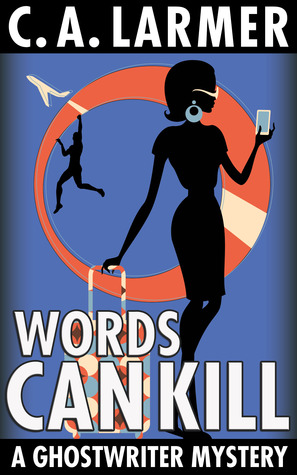 Words Can Kill (A Ghostwriter Mystery 5)