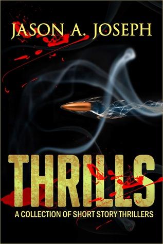 Thrills  by  Jason A. Joseph