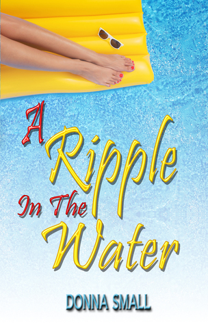 A Ripple in the Water by Donna Small