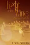 Light and Wine