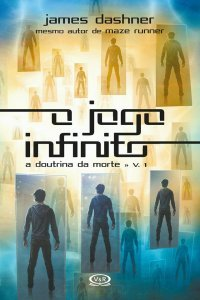 O Jogo Infinito (Doutrina da Morte #1)