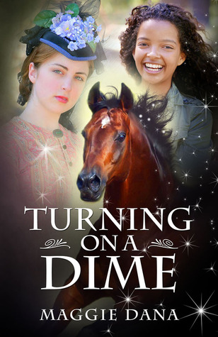Turning on a Dime by Maggie Dana