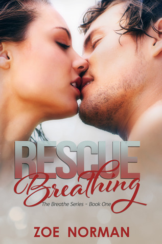 Rescue Breathing (Breathe, #1)