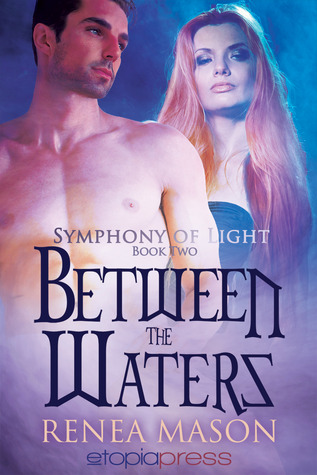 Between the Waters (Symphony of Light - Book 2)