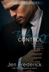 Taking Control (Kerr Chronicles, #2)
