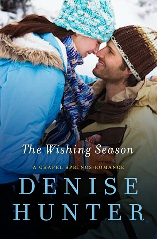 The Wishing Season (Chapel Spring #3)