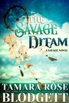 The Savage Dream (The Savage Series)
