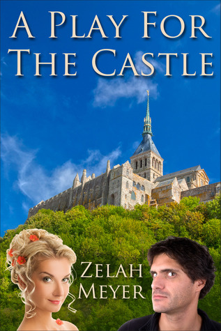 A Play for the Castle by Zelah Meyer