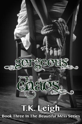 Gorgeous Chaos