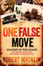 One False Move: Bravest of the Brave - The Australian Mine Difusers in World War II