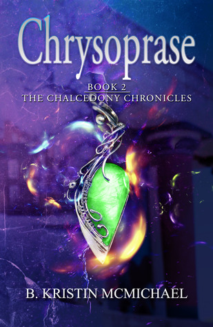 Chrysoprase by B. Kristin McMichael book cover