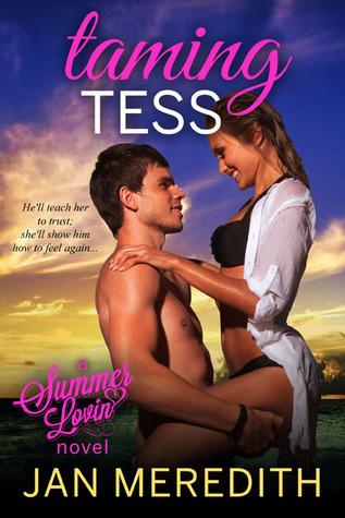 Taming Tess (Summer Lovin, #6)  by  Jan Meredith