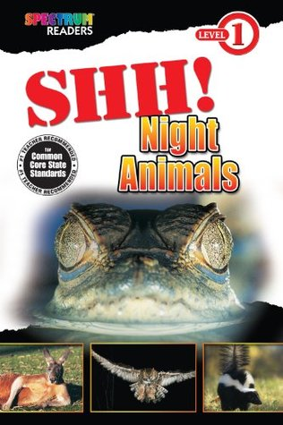 Shh! Night Animals  by  Katharine Kenah