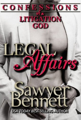 Confessions of a Litigation God: A Legal Affairs Full Length Erotic Novel