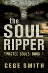 The Soul Ripper (Twisted Souls #1)