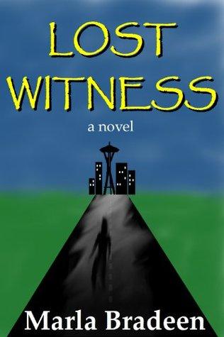 Lost Witness  by  Marla Bradeen
